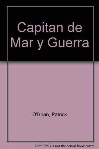 9789509009011: Capitan de Mar y Guerra (Spanish Edition)