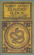 9789509009141: Claudio el Dios: Y su Esposa Mesalina (Spanish Edition)