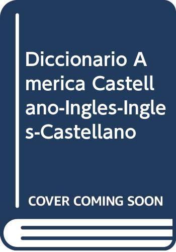 9789509023451: Diccionario America Castellano-Ingles-Ingles-Castellano (Spanish and English Edition)