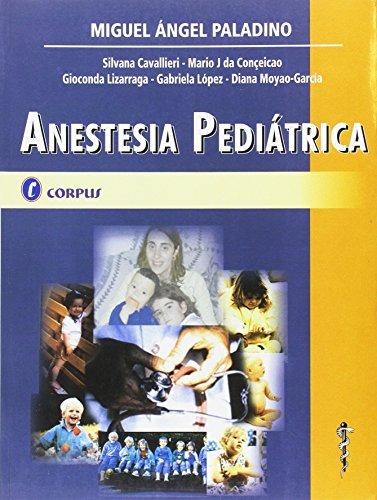 Anestesia pediátrica.: Paladino, Miguel Angel