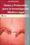 9789509030374: GUIA Y PROTOCOLOS PARA LA INVESTIGACION MEDICO LEGAL