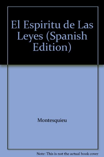 9789509065482: El Espiritu de Las Leyes (Spanish Edition)