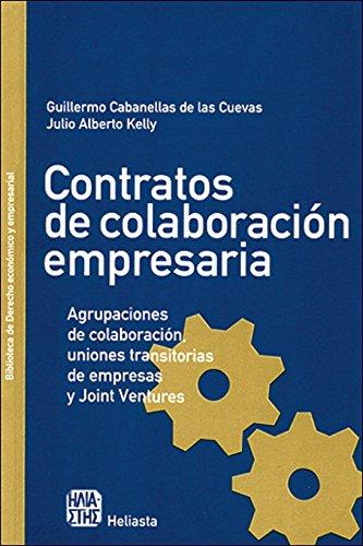 CONTRATOS DE COLABORACION EMPRESARIA: CABANELLAS, G., KELLY, J.A.