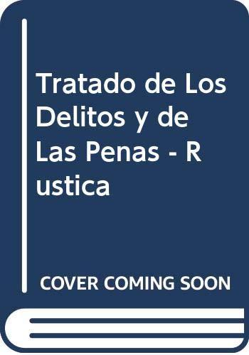 9789509065970: Tratado de Los Delitos y de Las Penas - Rustica