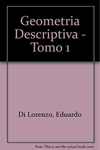 9789509088733: Geometria Descriptiva - Tomo 1 (Spanish Edition)
