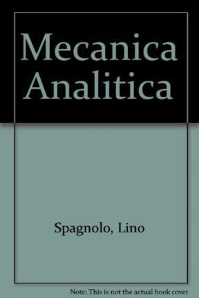 Mecanica Analitica (Spanish Edition): Lino Spagnolo