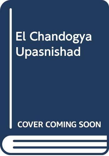 El Chandogya Upasnishad (Spanish Edition) (9509102695) by Nikhilananda, Swami