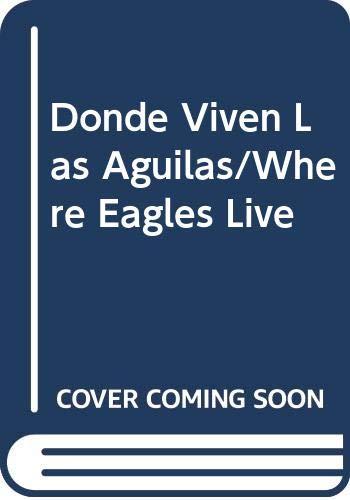 9789509106291: Donde Viven Las Aguilas/Where Eagles Live (Coleccion ProCuento) (Spanish Edition)