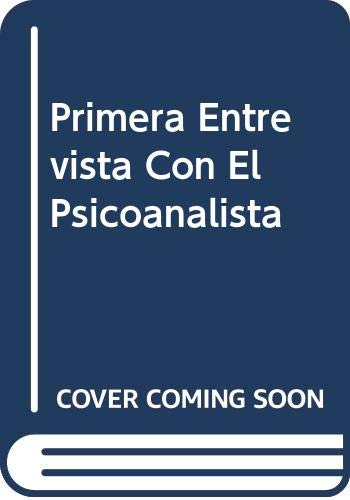 9789509113282: Primera Entrevista Con El Psicoanalista