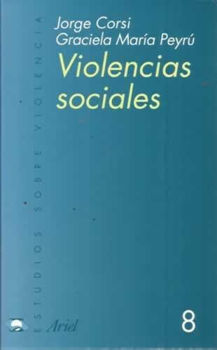9789509122826: Violencias Sociales (Spanish Edition)