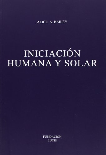 9789509127388: Iniciación Humana Y Solar