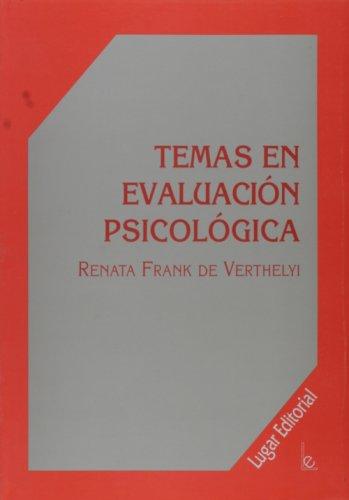 Temas de Evaluación Psicológica.: Frank de Verthelyi, Renata -