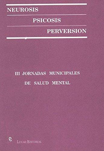 9789509129689: Neurosis - Psicosis - Perversion (Spanish Edition)
