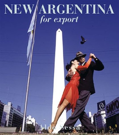 9789509140424: New Argentina for Export (Spanish Edition)