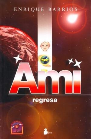 9789509183124: AMI REGRESA Rustica