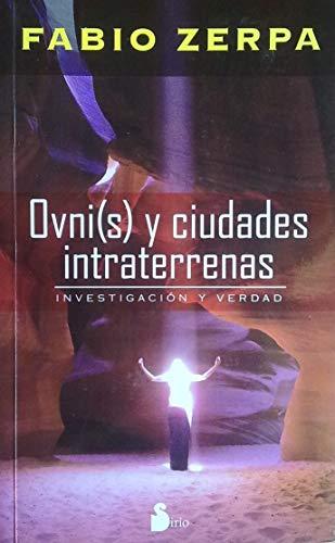 9789509183216: OVNIS Y CIUDADES INTRATERRENAS (Spanish Edition)