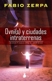9789509183223: Ovni(S) Y Ciudades Intraterrenas