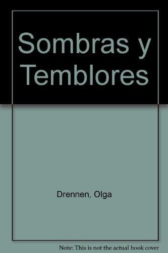9789509187801: Sombras y Temblores