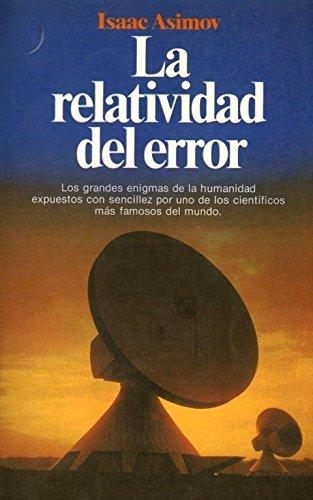 9789509216228: Relatividad del Error, La (Spanish Edition)