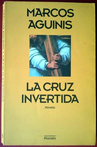 9789509216600: Cruz Invertida, La (Spanish Edition)