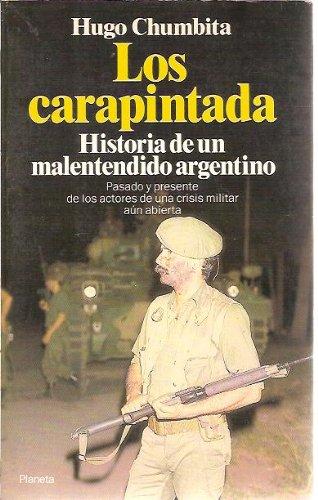 Carapintada, Los (Spanish Edition): Chumbita, Hugo