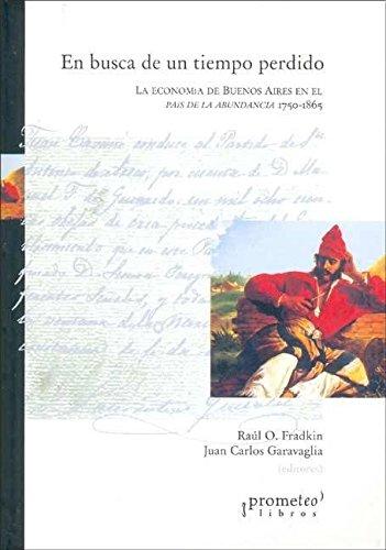 En Busca de Un Tiempo Perdido: La: Raul Fradkin, Juan