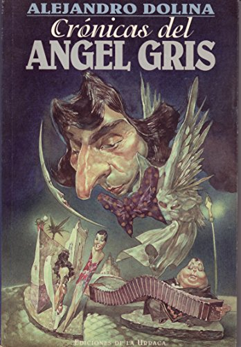 9789509265073: Cronicas del Angel Gris
