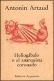9789509282384: Heliogabalo O El Anarquista Coronado