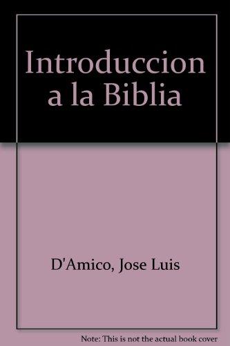 Introduccion a La Biblia: Muradian, Edith; Jose Luis D'amico & M. Gloria Ladislao