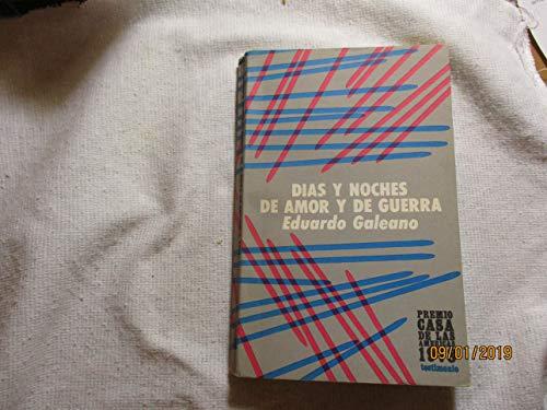 9789509314016: Dias y Noches de Amor y de Guerra (Spanish Edition)