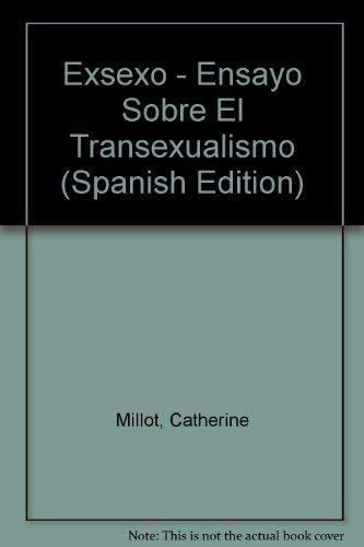 9789509314047: Exsexo - Ensayo Sobre El Transexualismo (Spanish Edition)
