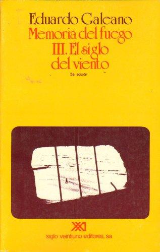 9789509374188: Memoria del Fuego III - El Siglo del Viento