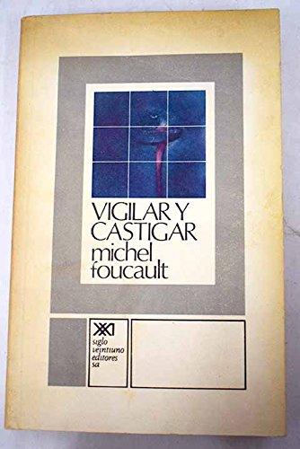 9789509374256: Vigilar y Castigar: Nacimiento De La Prision
