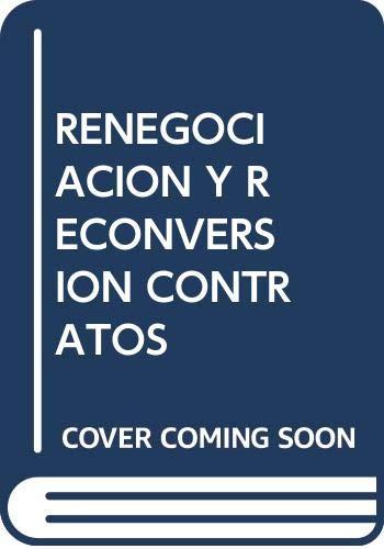 9789509385658: Renegociacion y reconversion de los contratos publicos (Spanish Edition)