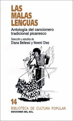 9789509413412: Malas Lenguas: Antologia del Cancionero Tradicional Picaresco, Las (Biblioteca de Cultura Popular) (Spanish Edition)