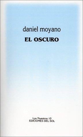 9789509413535: El Oscuro (Spanish Edition)
