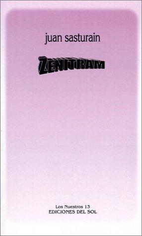 Zenitram (Los nuestros): Juan Sasturain