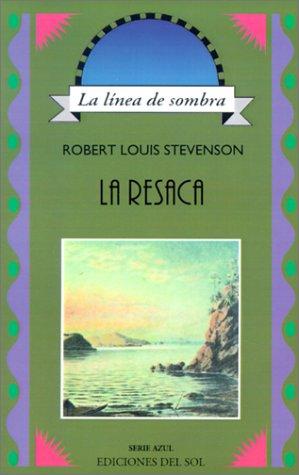 La Resaca (Linea de Sombra. Serie Azul): Robert Louis Stevenson;