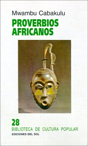 9789509413894: Proverbios Africanos (Spanish Edition)