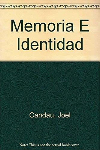 MEMORIA E IDENTIDAD JOEL CANDAU EBOOK DOWNLOAD