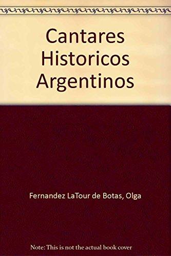 9789509413955: Cantares Historicos Argentinos