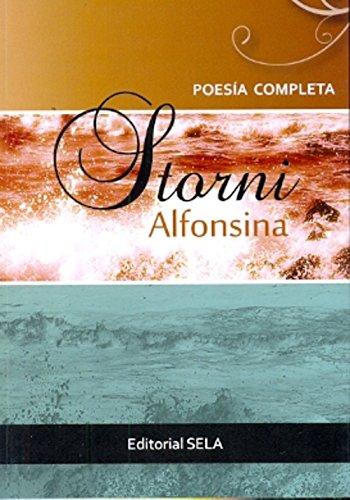 9789509422117: POESIAS COMPLETAS - ALFONSINA STORNI (Spanish Edition)