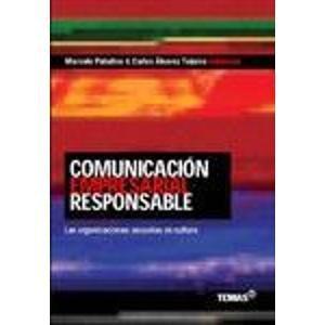 9789509445222: Comunicacion Empresarial Responsable (Spanish Edition)