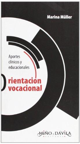 9789509467040: Orientacion Vocacional: Aportes Clinicos y Educacionales (Spanish Edition)