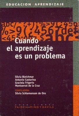 9789509467538: Cuando El Aprendizaje Es Un Problema