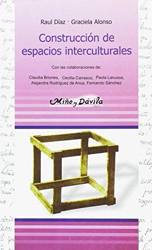 CONSTRUCCION DE ESPACIOS INTERCULTURALES: Sarlé, Patricia, Rosas,