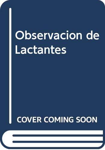 9789509493483: Observacion de Lactantes (Spanish Edition)