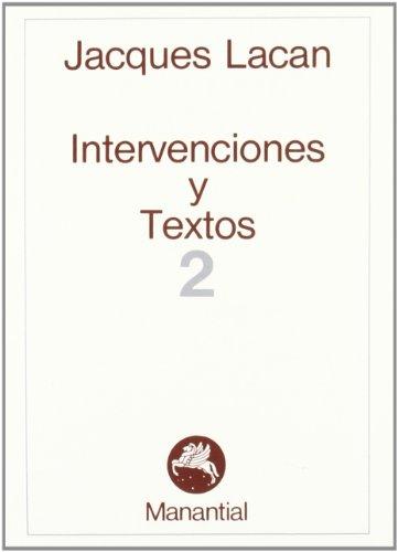 Intervenciones y Textos 2 (Spanish Edition) (9789509515215) by Lacan, Jacques