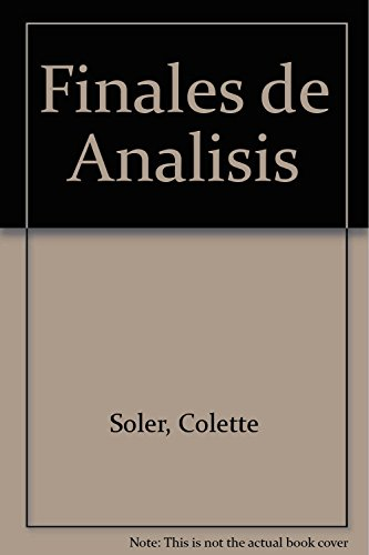 Finales de Analisis (Spanish Edition): Soler, Colette
