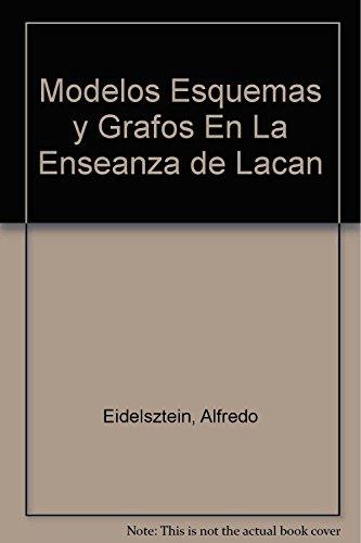 9789509515741: Modelos Esquemas Y Grafos En La E